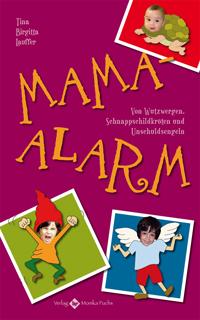 Tina Birgitta Lauffer - Mama Alarm