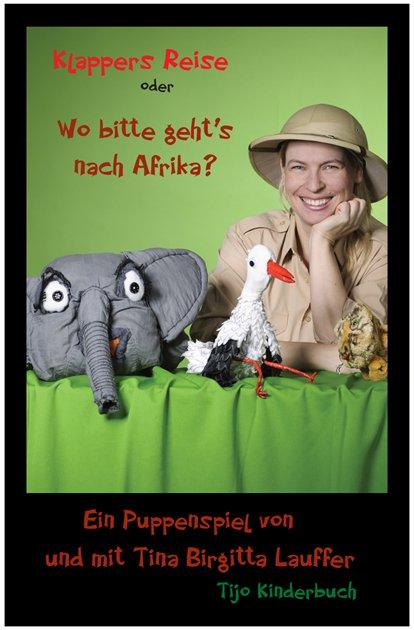 Tijo Kinderbuch - Klappers Reise oder: Wo bitte geht's nach Afrika?