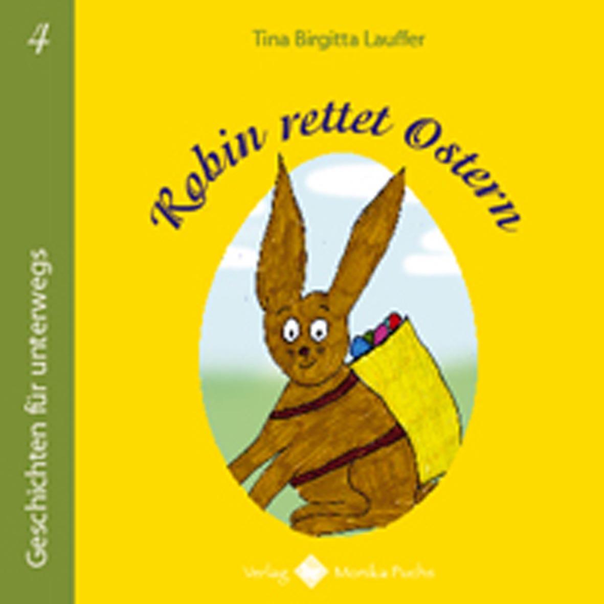 Tina Birgitta Lauffer - Robin rettet Ostern
